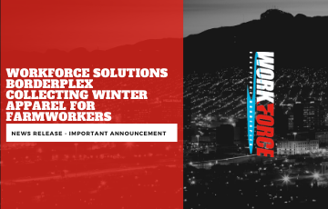 Workforce Solutions Borderplex Collecting Winter Apparel for Farmworkers